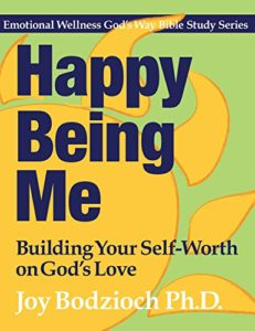 Happy Being Me book by Dr. Joy Bodzioch